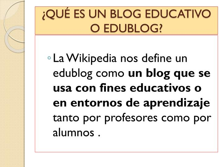 Qu es un blog educativo o edublog