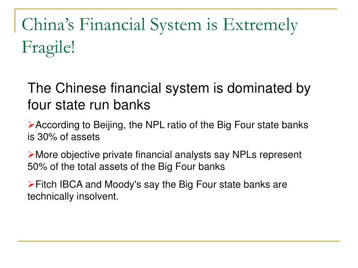 China's Financial System is Extremely Fragile!