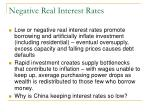 negative real interest rates1