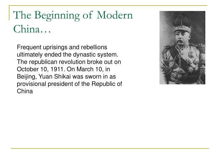 The Beginning of Modern China…