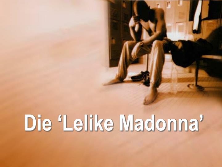 Die 'Lelike Madonna'