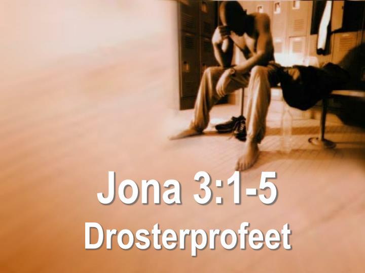 Jona 3:1-5