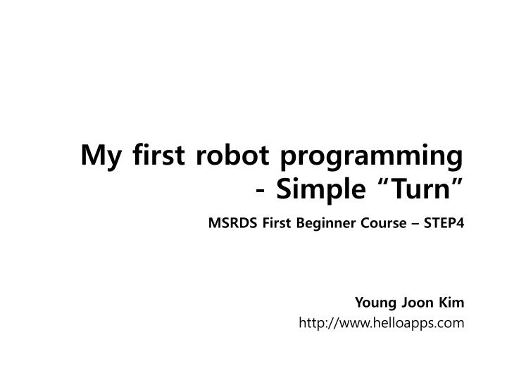 my first robot programming simple turn