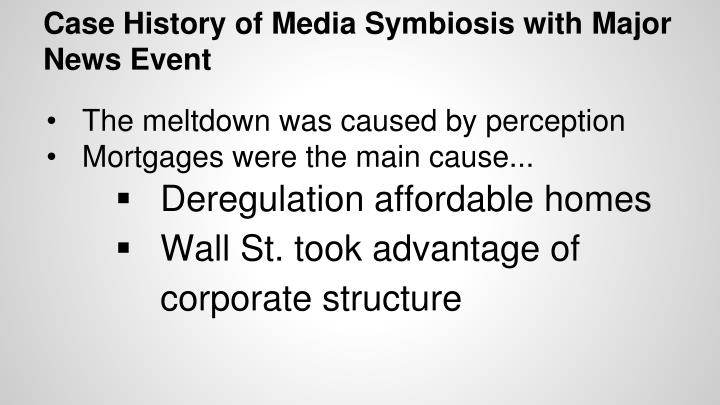Case History of Media Symbiosis with Major News Event