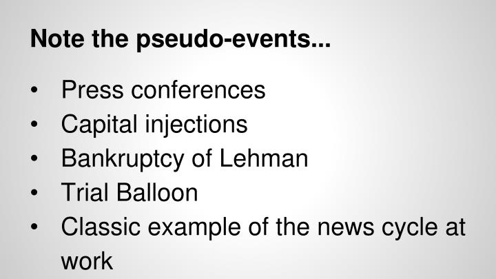 Note the pseudo-events...