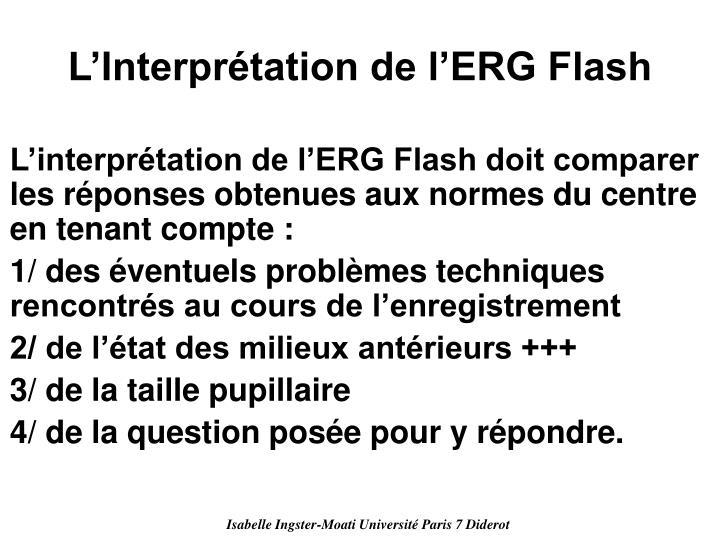 L'Interprétation de l'ERG Flash