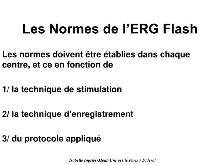 Les Normes de l'ERG Flash
