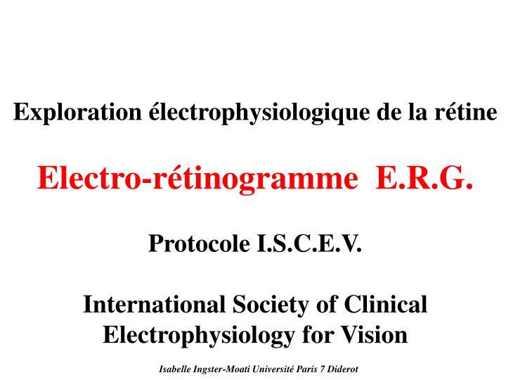 Exploration électrophysiologique de la rétine