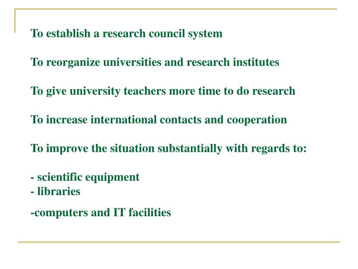 To establish a research council system