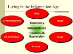 living in the information age1