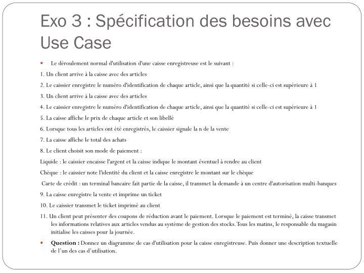 Exo 3 : Spécification des besoins avec Use Case