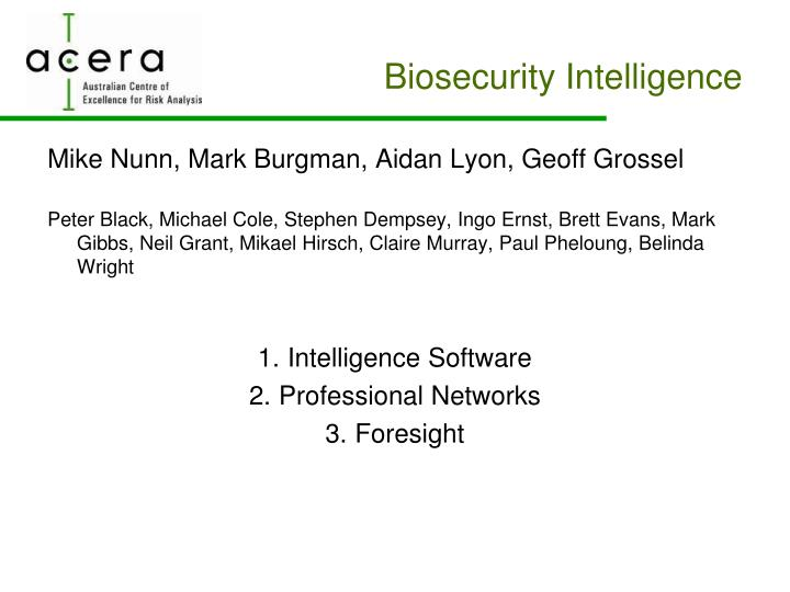 Biosecurity Intelligence