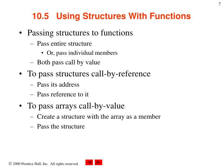 10.5   Using Structures With Functions