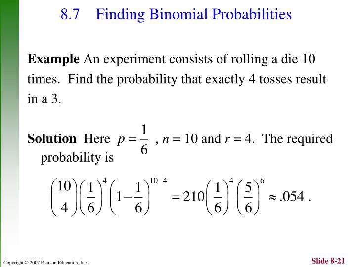 8.7 Finding Binomial Probabilities