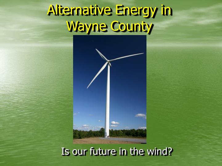 Alternative Energy in