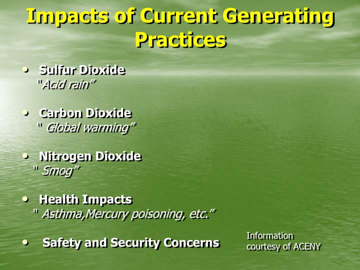 Impacts of Current Generating