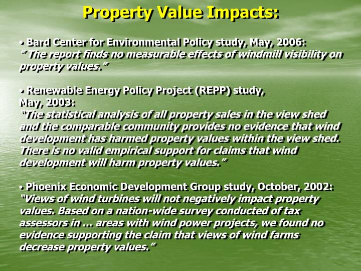 Property Value Impacts: