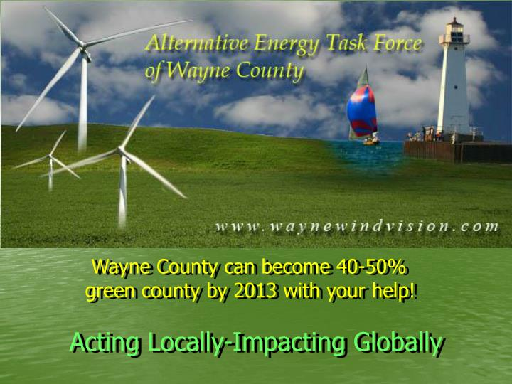 Wayne County can become 40-50%