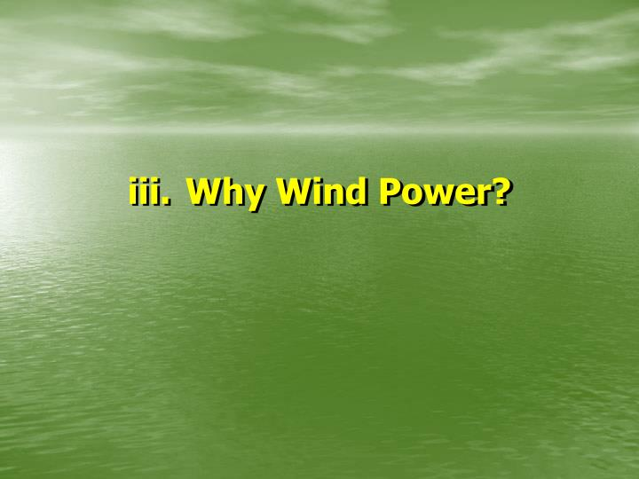 Why Wind Power?