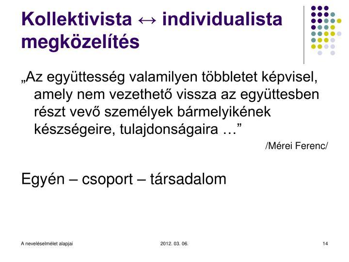 Kollektivista ↔ individualista