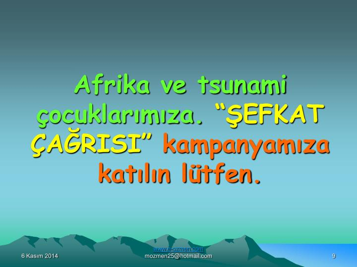 Afrika ve tsunami çocuklarımıza.