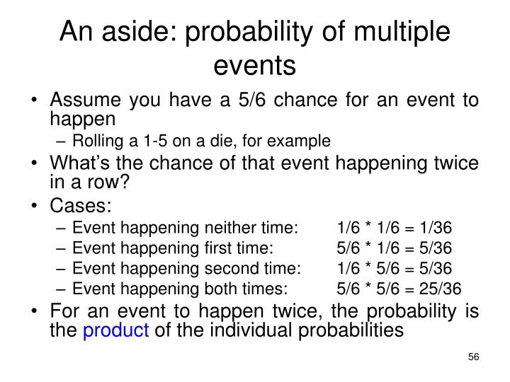 An aside: probability of multiple events