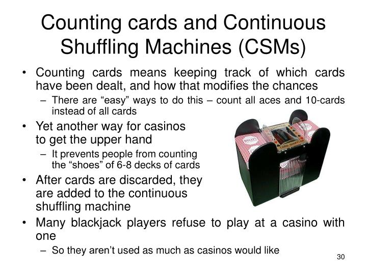 Counting cards and Continuous Shuffling Machines (CSMs)