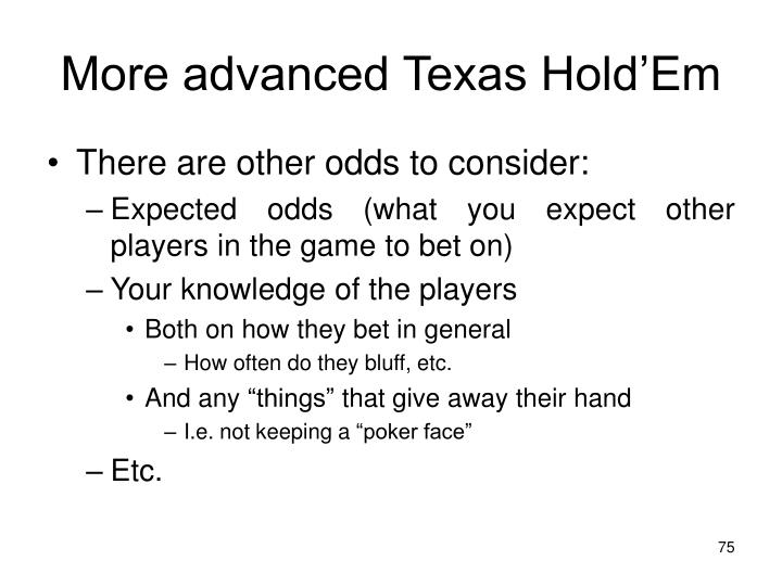 More advanced Texas Hold'Em
