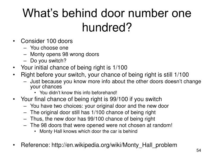What's behind door number one hundred?