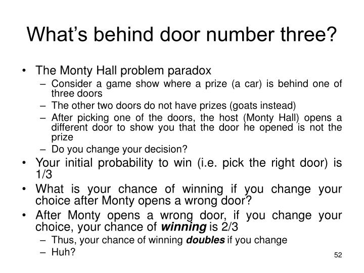 What's behind door number three?