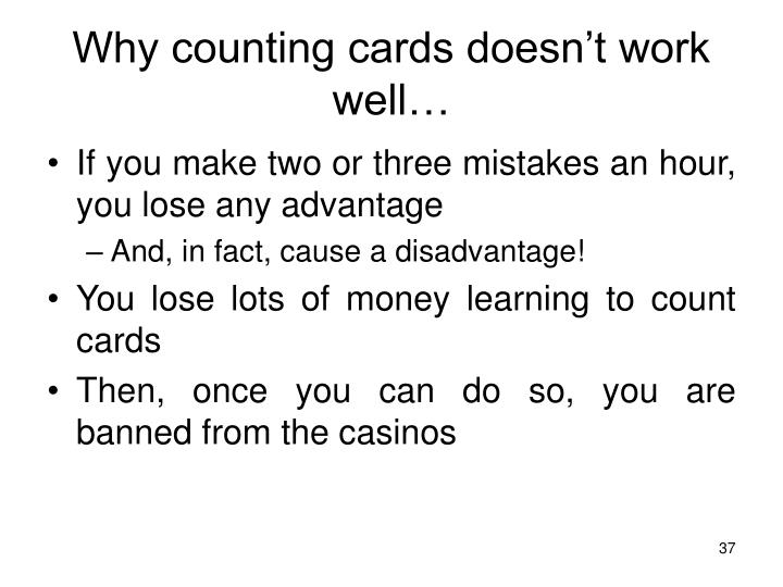 Why counting cards doesn't work well…