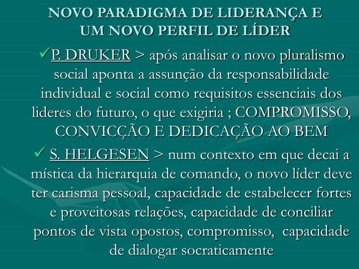 NOVO PARADIGMA DE LIDERANÇA E UM NOVO PERFIL DE LÍDER