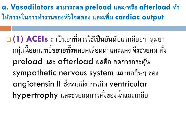 a. Vasodilators