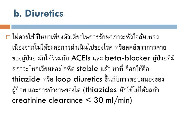 b. Diuretics