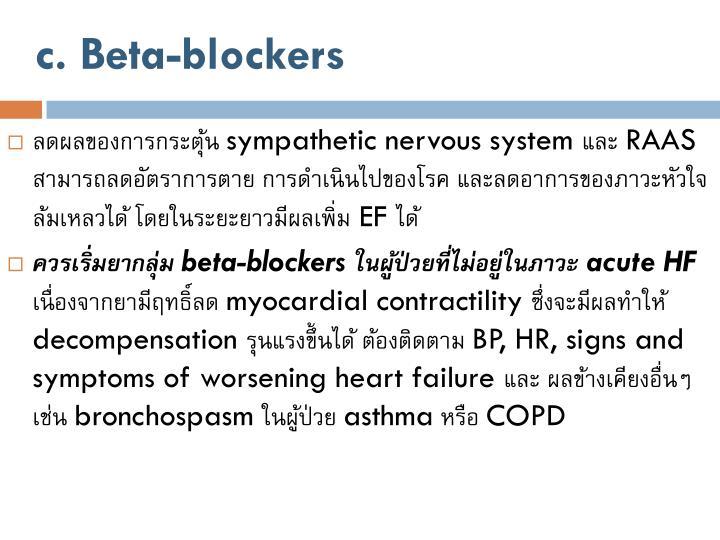 c. Beta-blockers