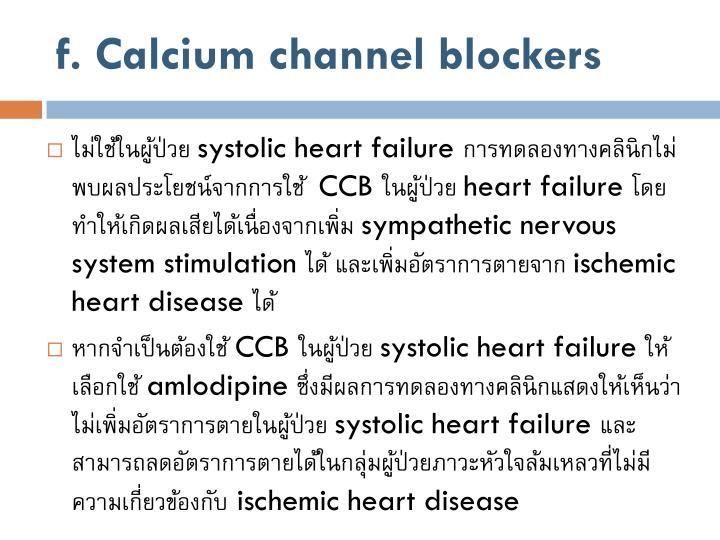 f. Calcium channel blockers
