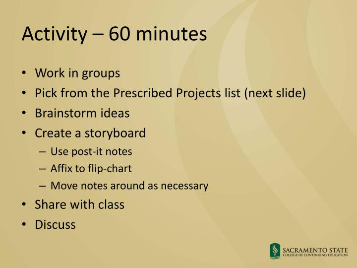 Activity – 60 minutes