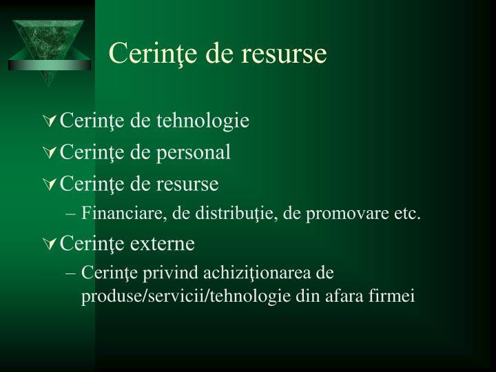 Cerinţe de resurse