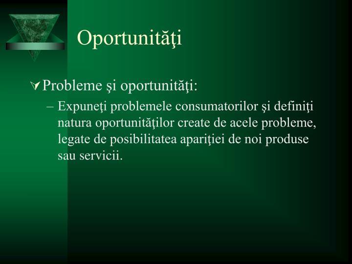 Oportunităţi
