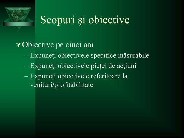 Scopuri şi obiective