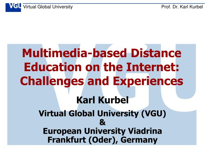 Multimedia-based Distance Education on the Internet:
