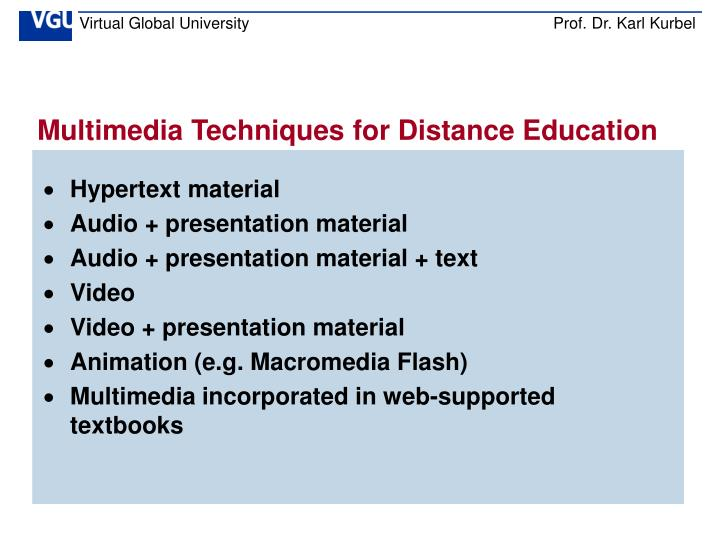 Multimedia Techniques for Distance Education