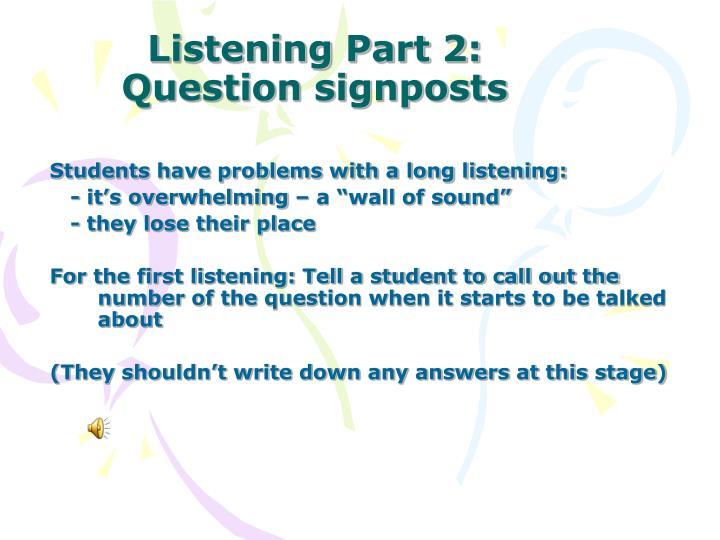 Listening Part 2: