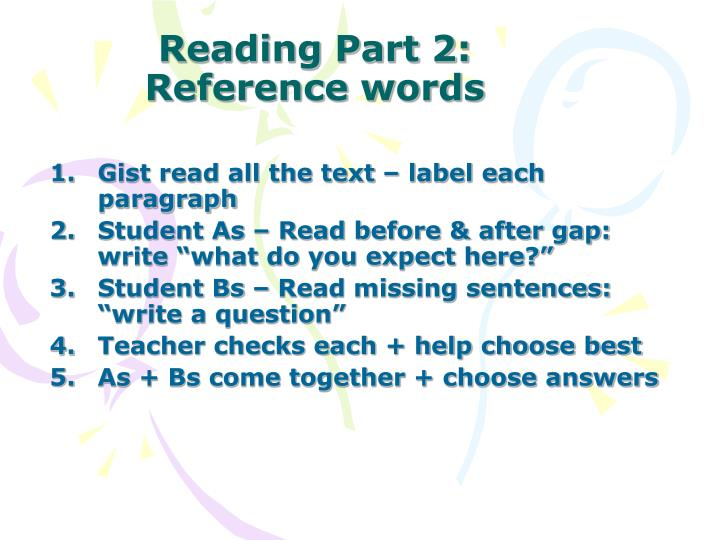 Reading part 2 reference words