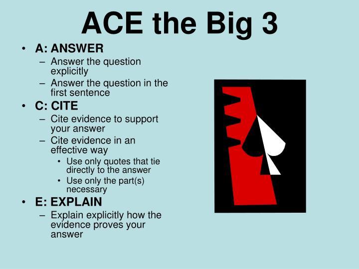 ACE the Big 3