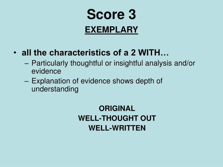 Score 3