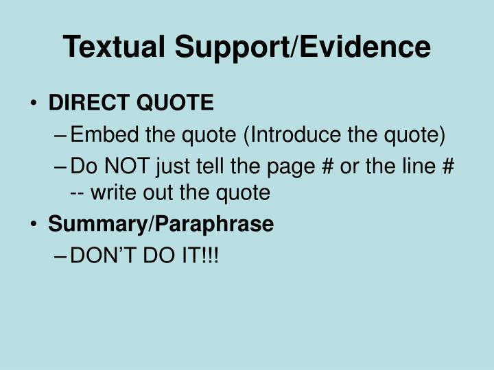 Textual Support/Evidence