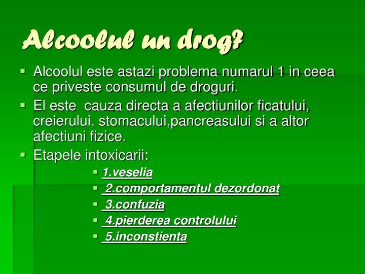 Alcoolul un drog?