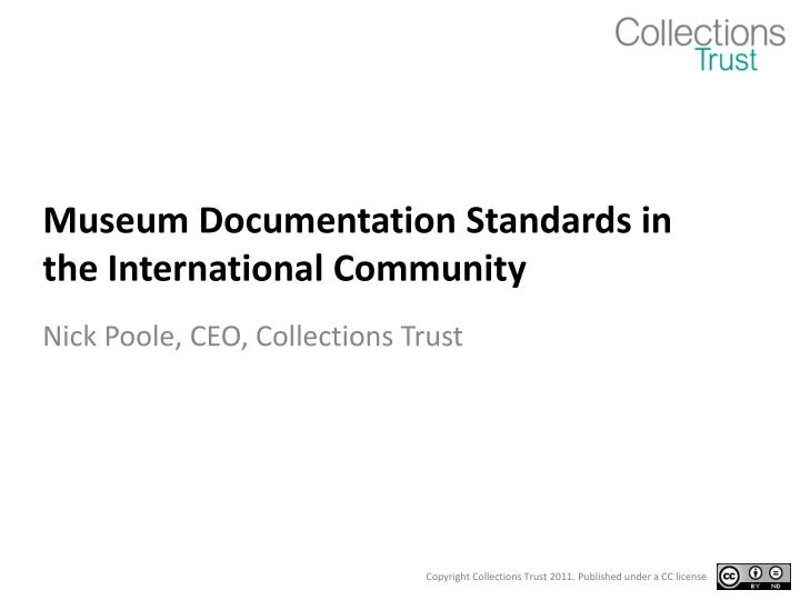 Museum documentation standards in the international community