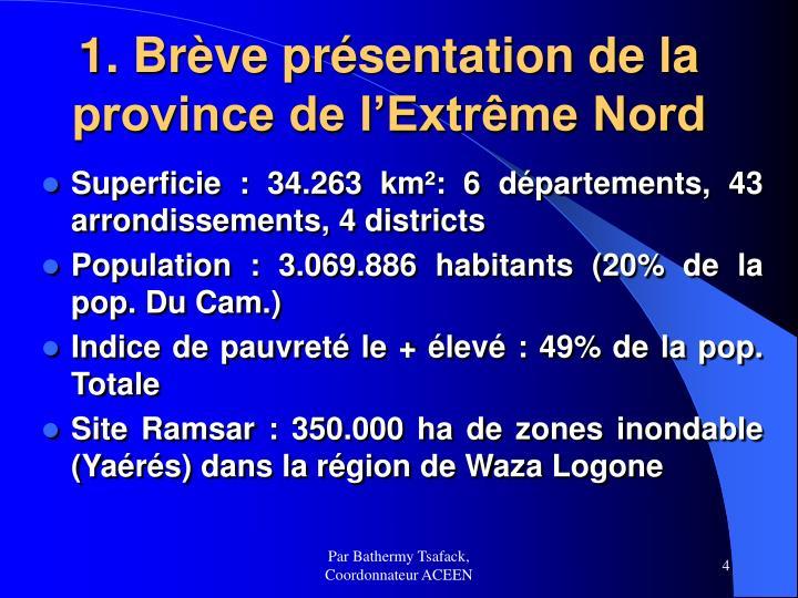 1. Brève présentation de la province de l'Extrême Nord